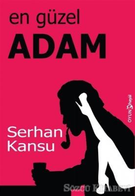 Serhan Kansu - En Güzel Adam | Sözcü Kitabevi