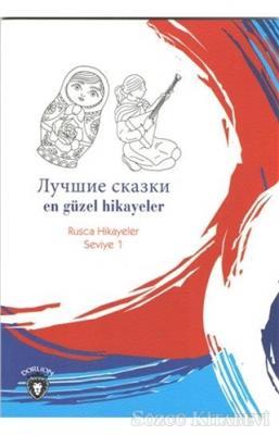En Güzel Hikayeler Rusça Hikayeler Seviye 1