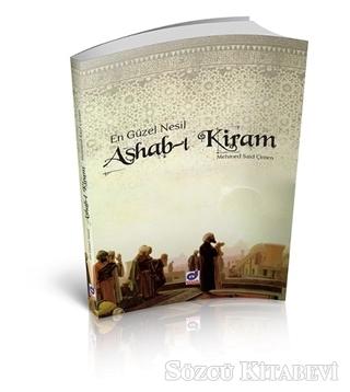 En Güzel Nesil Ashab-ı Kiram