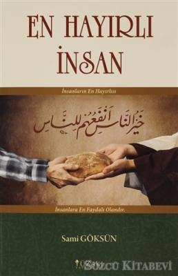 Sami Göksün - En Hayırlı İnsan | Sözcü Kitabevi