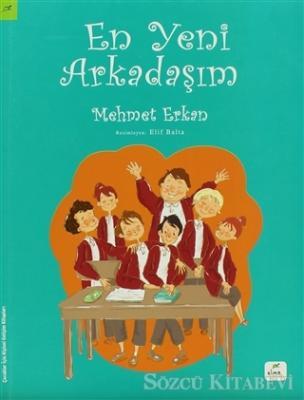 Mehmet Erkan - En Yeni Arkadaşım | Sözcü Kitabevi