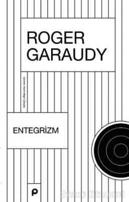 Roger Garaudy - Entegrizm | Sözcü Kitabevi
