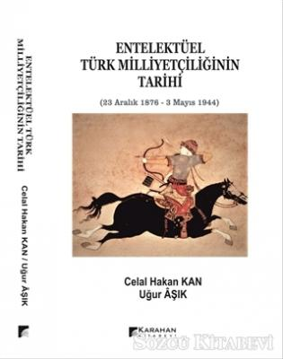 Entelektüel Türk Milliyetçiliğinin Tarihi
