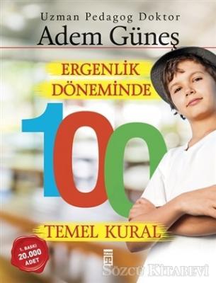 Ergenlik Döneminde 100 Temel Kural