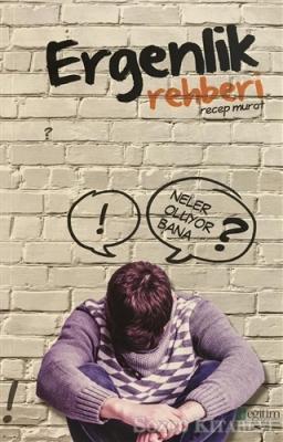 Ergenlik Rehberi