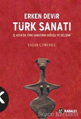 Erken Devir Türk Sanatı