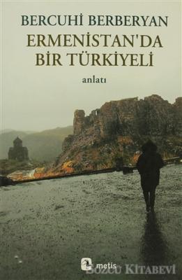 Ermenistan'da Bir Türkiyeli