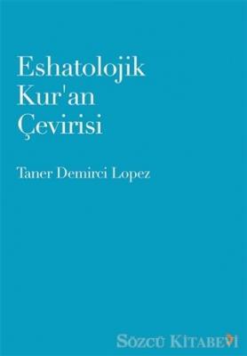 Eshatolojik Kur'an Çevirisi