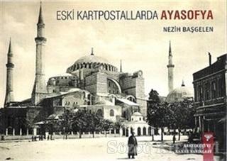 Eski Kartpostallarda Ayasofya