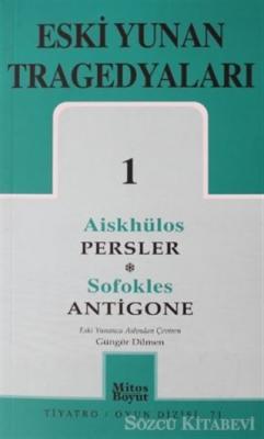 Eski Yunan Tragedyaları 1 Persler-Antigone