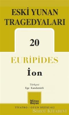 Eski Yunan Tragedyaları - 20/İon