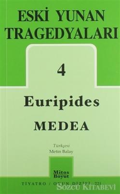 Eski Yunan Tragedyaları 4 Medea