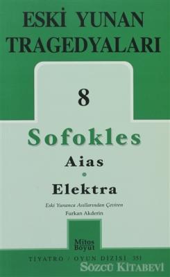 Eski Yunan Tragedyaları 8 - Aias-Elektra