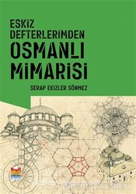 Eskiz Defterlerimden Osmanlı Mimarisi