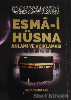 Mehmet Şirin Doğan - Esma-i Hüsna Anlamı ve Açıklaması - Peygamberimiz (S.A.V)'in Günlük Duaları (Kod: 171) | Sözcü Kitabevi