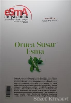 Esma-i Hüsna Dergisi Yıl: 4 Sayı: 41 Haziran 2016
