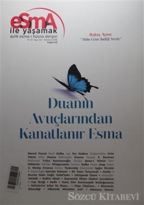 Esma-i Hüsna Dergisi Yıl: 4 Sayı: 42 Temmuz 2016