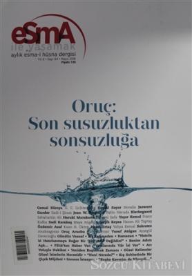Esma-i Hüsna Dergisi Yıl: 6 Sayı: 64 Mayıs 2018