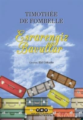 Timothee de Fombelle - Esrarengiz Bavullar | Sözcü Kitabevi