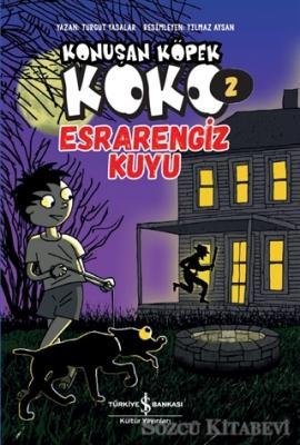 Esrarengiz Kuyu - Konuşan Köpek Koko 2