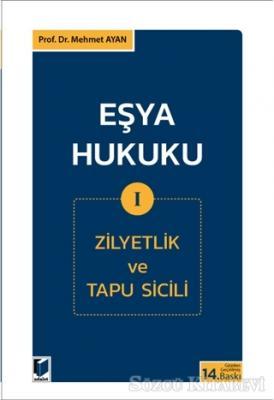 Eşya Hukuku 1 (Zilyetlik ve Tapu Sicili)
