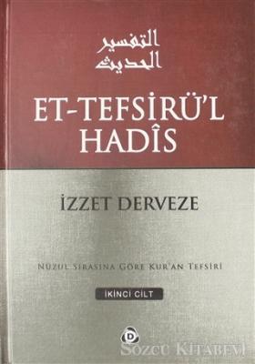 Et-Tefsirü'l Hadis 2.Cilt