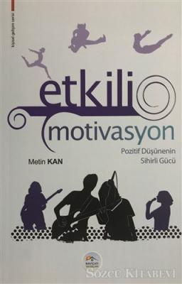 Metin Kan - Etkili Motivasyon   Sözcü Kitabevi