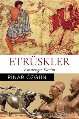 Pınar Özgün - Etrüskler | Sözcü Kitabevi