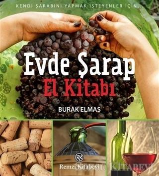 Evde Şarap El Kitabı