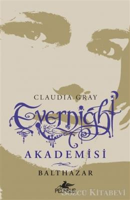 Evernight Akademisi - 5: Balthazar