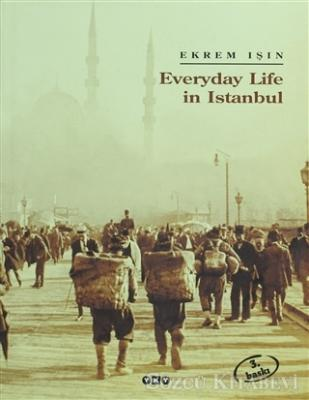 Everyday Life in Istanbul