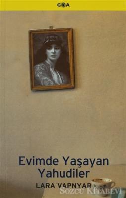 Lara Vapnyar - Evimde Yaşayan Yahudiler | Sözcü Kitabevi