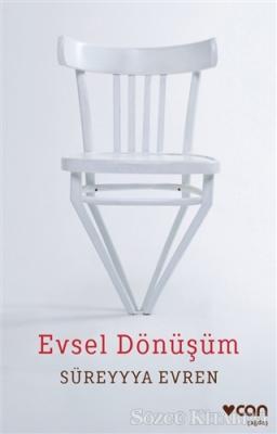 Süreyyya Evren - Evsel Dönüşüm | Sözcü Kitabevi