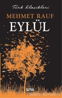 Mehmet Rauf - Eylül | Sözcü Kitabevi