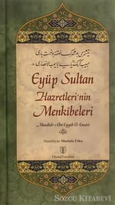 Menakıb-ı Ebü Eyyüb El-Ensari - Eyüp Sultan Hazretleri'nin Menkıbeleri | Sözcü Kitabevi