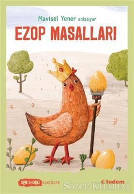 Mavisel Yener - Ezop Masalları | Sözcü Kitabevi