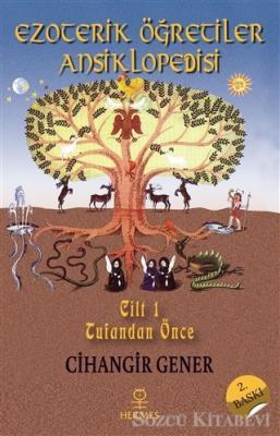 Ezoterik Öğretiler Ansiklopedisi Cilt 1