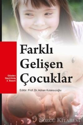 Abdül Vefa Demirkıran - Farklı Gelişen Çocuklar   Sözcü Kitabevi
