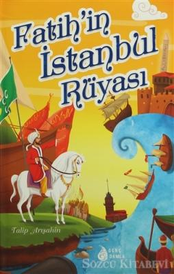 Fatih'in İstanbul Rüyası