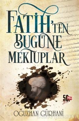 Fatih'ten Bugüne Mektuplar