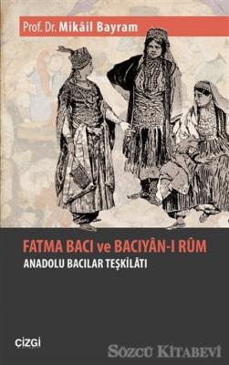 Fatma Bacı ve Bacıyan-ı Rum
