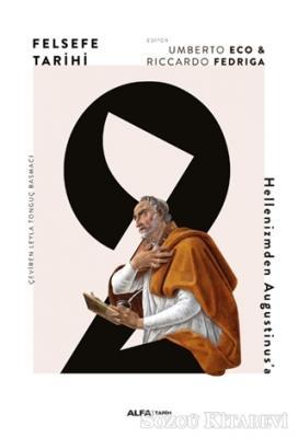 Umberto Eco - Felsefe Tarihi 2 | Sözcü Kitabevi