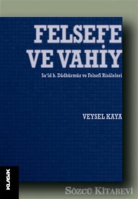 Veysel Kaya - Felsefe ve Vahiy | Sözcü Kitabevi