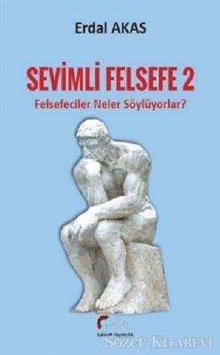 Erdal Akas - Felsefeciler Neler Söylüyorlar? - Sevimli Felsefe 2 | Sözcü Kitabevi