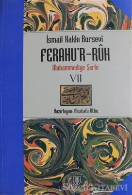 İsmail Hakkı Bursevi - Ferahu'r - Ruh 7 | Sözcü Kitabevi