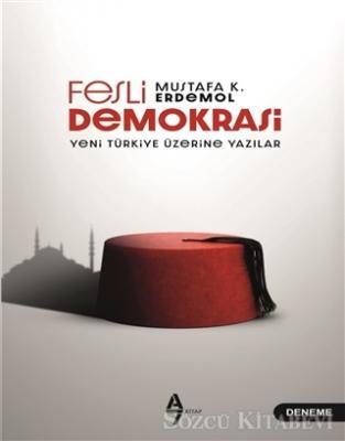 Mustafa K. Erdemol - Fesli Demokrasi | Sözcü Kitabevi