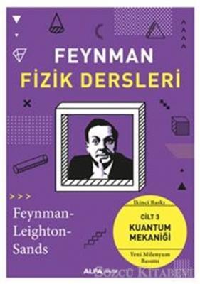 Feynman Fizik Dersleri: Cilt 3 - Kuantum Mekaniği