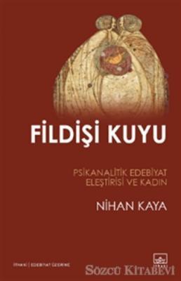 Nihan Kaya - Fildişi Kuyu | Sözcü Kitabevi