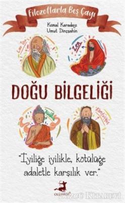 Kemal Karadayı - Filozoflarla Beş Çayı: Doğu Bilgeliği   Sözcü Kitabevi