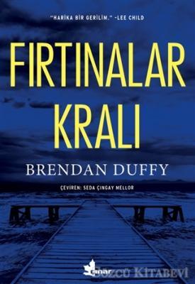 Brendan Duffy - Fırtınalar Kralı   Sözcü Kitabevi